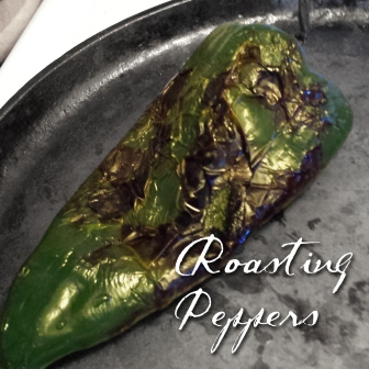 roasting peppers, pasilla peppers, poblano peppers